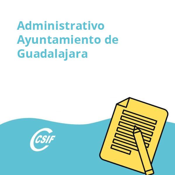 Administrativo Ayuntamiento de Guadalajara (Turno Libre/ 3 plazas)