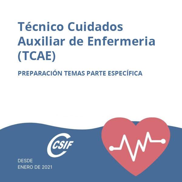 Técnico Cuidados Auxiliar de Enfermería (TCAE) (Temas parte específica)