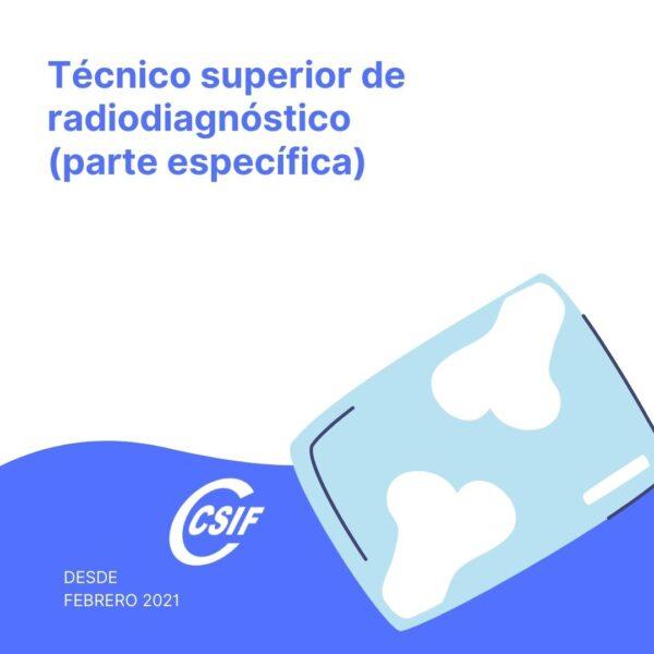 Técnico Superior Sanitario de Radiodiagnóstico