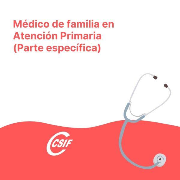 Médico de Familia en Equipos de Atención Primaria
